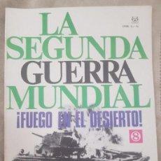 Militaria - REVISTA LA SEGUNDA GUERRA MUNDIAL Nº 8 FUEGO EN EL DESIERTO. CODEX - 160461474