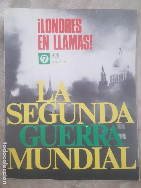 REVISTA LA SEGUNDA GUERRA MUNDIAL Nº 7 LONDRES EN LLAMAS. CODEX (Militar - II Guerra Mundial)