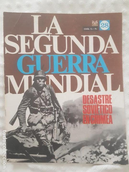 REVISTA LA SEGUNDA GUERRA MUNDIAL Nº 28 DESASTRE SOVIÉTICO EN CRIMEA. CODEX (Militar - II Guerra Mundial)