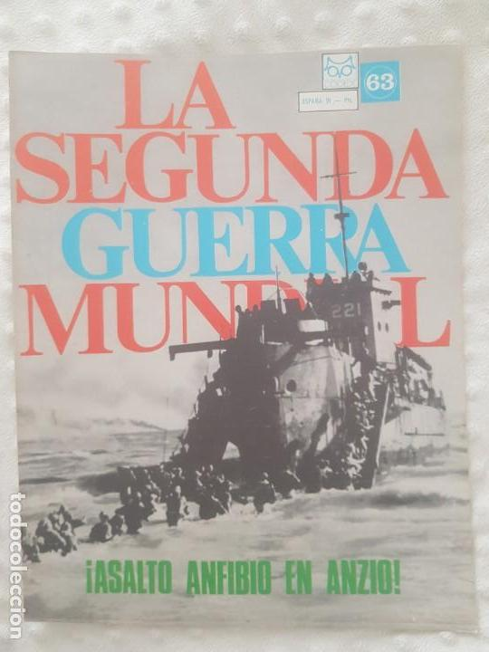 REVISTA LA SEGUNDA GUERRA MUNDIAL Nº 63 ASALTO ANFIBIO EN ANZIO. CODEX (Militar - II Guerra Mundial)
