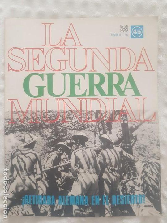 REVISTA LA SEGUNDA GUERRA MUNDIAL Nº 45 RETIRADA ALEMANA EN EL DESIERTO. CODEX (Militar - II Guerra Mundial)