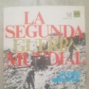 Militaria: REVISTA LA SEGUNDA GUERRA MUNDIAL Nº 53 LOS ALIADOS OCUPAN NÁPOLES. CODEX. Lote 160511126