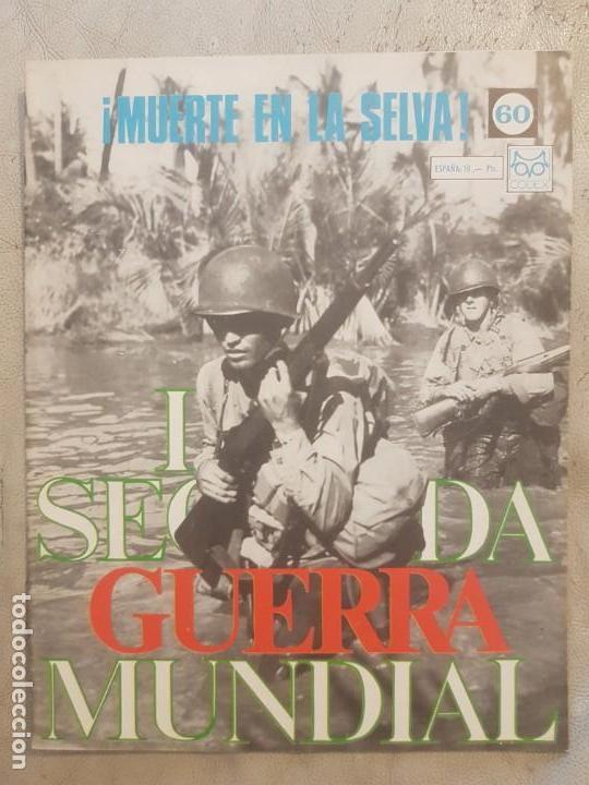 REVISTA LA SEGUNDA GUERRA MUNDIAL Nº 60 MUERTE EN LA SELVA. CODEX (Militar - II Guerra Mundial)