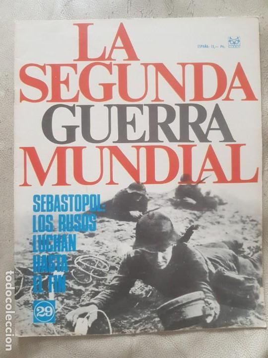 REVISTA LA SEGUNDA GUERRA MUNDIAL Nº 29 SEBASTOPOL: LOS RUSOS LUCHAN HASTA EL FIN. CODEX (Militar - II Guerra Mundial)