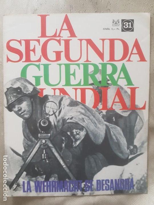 REVISTA LA SEGUNDA GUERRA MUNDIAL Nº 31 LA WEHRMACHT SE DESANGRA. CODEX (Militar - II Guerra Mundial)