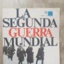Militaria: REVISTA LA SEGUNDA GUERRA MUNDIAL Nº 32 STALINGRADO: LA GUERRA CAMBIA DE CURSO. CODEX. Lote 160556046