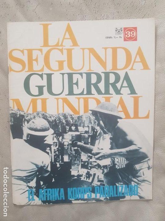 REVISTA LA SEGUNDA GUERRA MUNDIAL Nº 39 EL AFRIKA KORPS PARALIZADO. CODEX (Militar - II Guerra Mundial)