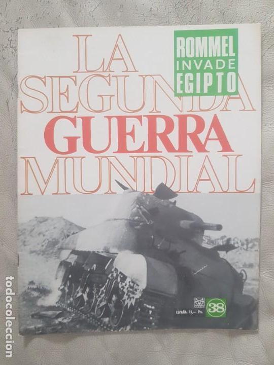 REVISTA LA SEGUNDA GUERRA MUNDIAL Nº 38 ROMMEL ATACA EGIPTO. CODEX (Militar - II Guerra Mundial)