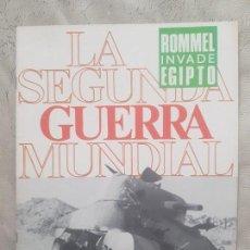 Militaria - REVISTA LA SEGUNDA GUERRA MUNDIAL Nº 38 ROMMEL ATACA EGIPTO. CODEX - 160578570