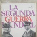 Militaria: REVISTA LA SEGUNDA GUERRA MUNDIAL Nº 6 PETAIN SE RINDE. CODEX. Lote 160763010