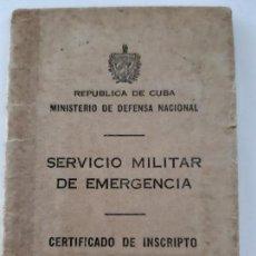Militaria: WW2. CUBA. CARNÉ DEL SERVICIO MILITAR DE EMERGENCIA. Lote 167002956
