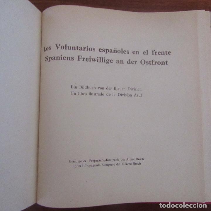 Militaria: Libro voluntarios españoles en el frente division azul, rareza - Foto 5 - 167957316