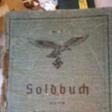 Militaria: SOLDBUCH INTETESANTE DE PILOTO DE LUFTWAFFE. Lote 168395574