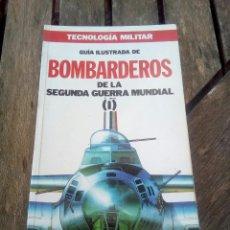 Militaria: TECNOLOGÍA MILITAR/BOMBARDEROS. Lote 170000378