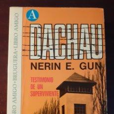 Militaria: DACHAU - NERIN E.GUN - 1974. Lote 214308553