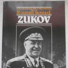 Militaria: LOS GRANDES PROTAGONISTAS DE LA II GUERRA MUNDIAL VOL. 18. ZUKOV. GEORGI ZUKOV. ED. ORBIS. DEBIBL. Lote 189617321