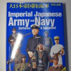 Militaria: LIBRO EDITORIAL IRONSIDE INTERNATIONAL.UNIFORMES Y EQUIPOS EJERCITO Y MARINA DE JAPON,.NUEVO.. Lote 192159885