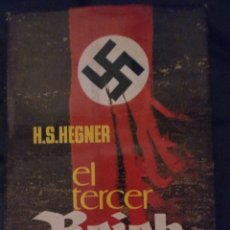 Militaria: EL TERCER REICH - H.S. HEGNER. Lote 192931072