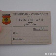 Militaria: ANTIGUO CARNET DE HERMANDAD COMBATIENTES DE LA DIVISION AZUL DE BARCELONA, ORIGINAL. Lote 197669875