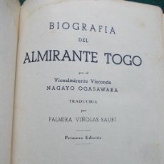 Militaria: BIOGRAFIA DEL ALMIRANTE TOGO PRIMERA EDICIÓN EDITORIAL IBERICA 1942. Lote 207127346