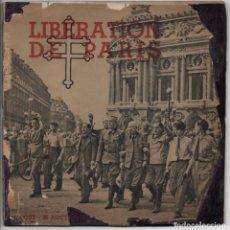 Militaria: LIBERATION DE PARIS.- JORNADAS HISTORICAS 19 AGOSTO A 26 DE AGOSTO 1944,. AÑO 1944,TAPAS REPARADAS,. Lote 209970180