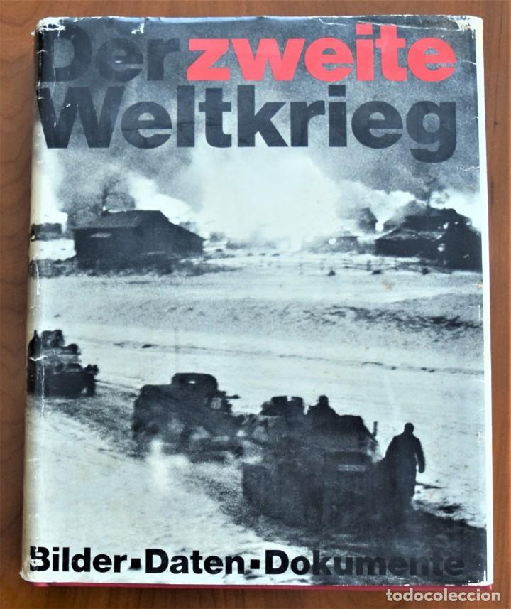 DER ZWEITE WELTKRIEG: BILDER, DATEN, DOKUMENTE (DER 2.WELTKRIEG) - HERBERT MICHAELIS - ALEMANIA 1968 (Militar - II Guerra Mundial)