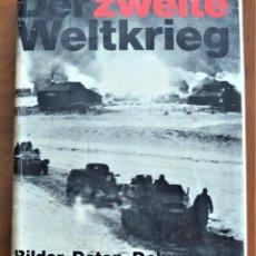 Militaria: DER ZWEITE WELTKRIEG: BILDER, DATEN, DOKUMENTE (DER 2.WELTKRIEG) - HERBERT MICHAELIS - ALEMANIA 1968. Lote 210740775
