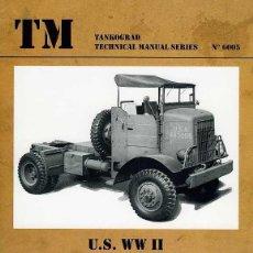 Militaria: TECHNICAL MANUALS. U.S, WW II - AUTOCAR U-7144-T & U-8144-T TRACTOR TRUCKS. Lote 210781814