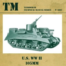 Militaria: TECHNICAL MANUALS. U.S. WWII 105MM HOWITZER MOTOR CARRIAGE M7 & M7B1 PRIEST. Lote 210783140