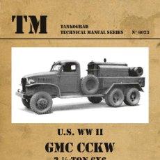 Militaria: TECHNICAL MANUALS. GMC - AIR COMPRESSOR TRUCKS, MESS TRUCKS, RADIO TRUCKS & ROCKET LAUNCHER TRUCKS. Lote 210785331