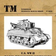 Militaria: TECHNICAL MANUALS. U.S. WW II TANK RECOVERY VEHICLESM32, M31B1, M32B2, M32B3. Lote 210785876