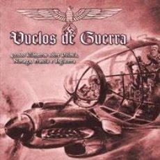 Militaria: VUELOS DE GUERRA 40.000 KILÓMETROS SOBRE POLONIA, NORUEGA, FRANCIA E INGLATERRA FRITZ DETTMANN CORRE. Lote 211528097