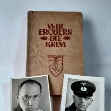 Militaria: WIR EROBERN DIE KRIM PHOTOS WEHRMACHT SOLDIERS BOOK GERMANY NAZI THIRD REICH ALEMANIA ESVÁSTICA WWII. Lote 211982546