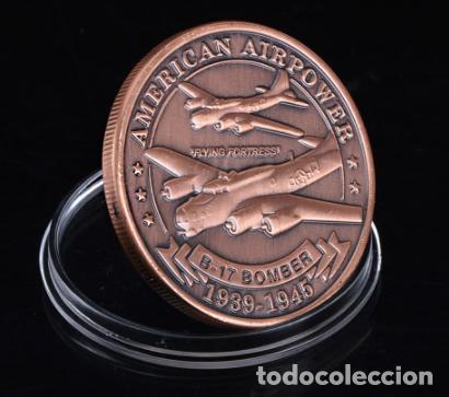 Militaria: MONEDA CONMEMORATIVA B17 BOMBARDERO FUERZA AEREA ESTADOS UNIDOS - 2 GUERRA MUNDIAL - Foto 2 - 215923570