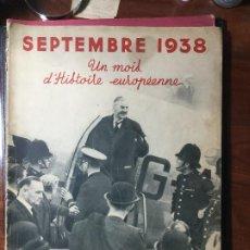 Militaria: REVISTA MILITAR L'ILLUSTRATION , ILUSTRACIÓN , 1938 , MUCHAS FOTOS DE HITLER Y GUERRA MUNDIAL. Lote 216695833