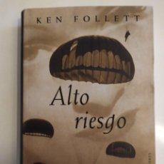 """Militaria: ALTO RIESGO - UNA MISIÓN MILITAR EXCLUSIVA DE MUJERES PARA EL DÍA """"D"""" - KEN FOLLET. Lote 221719865"""