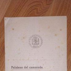 Militaria: PALABRAS DEL CAMARADA AGUSTIN MUÑOZ GRANDES, GENERAL DIVISION AZUL. RUSIA 1942. FALANGE TARRAGONA.. Lote 223334378