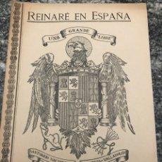 Militaria: REINARE ESPAÑA REVISTA MENSUAL 1940 JUNIO. Lote 223370111