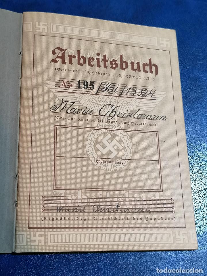 Militaria: Libreta TRABAJO DE ALEMÁN (ARBEITSBUCH) Pertenecio Administrativa Maria Christmann Alemania - Foto 4 - 225028437