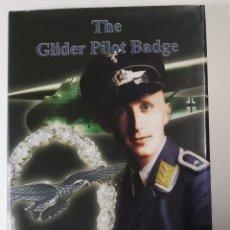 Militaria: LIBRO ESPECIALIZADO.THE GLIDER PILOT BADGE BADGE.NUEVO.EN INGLES. Lote 231663915