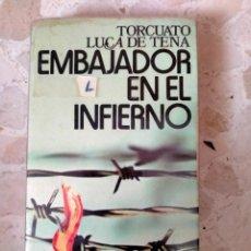 Militaria: LIBRO EMBAJADOR EN EL INFIERNO. Lote 253751290