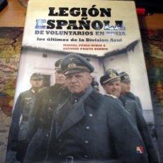 Militaria: LEGIÓN ESPAÑOLA VOLUNTARIOS EN RUSIA - EDITORIAL ACTAS. Lote 255488510