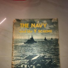 Militaria: THE NAVY AND THE Y SCHEME. Lote 294094713