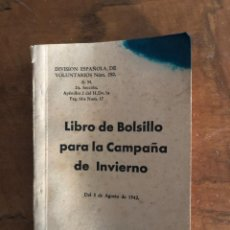 Militaria: LIBRO DE BOLSILLO PARA LA CAMPAÑA DE INVIERNO, DIVISIÓN AZUL. Lote 296697213