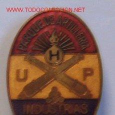 Militaria: DISTINTIVO ESMALTADO PARQUE DE ARTILLERIA INDUSTRIAS DE GUERRA U.H.P. REPÚBLICA. Lote 14149023