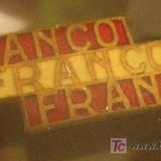 Militaria: INSIGNIA DE AGUJA, FRANCO FRANCO FRANCO. Lote 7257438