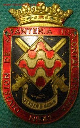 EMBLEMA / CHAPA DE BRAZO DIVISIÓN DE INFANTERÍA INMORTAL GERONA Nº 41 (Militar - Insignias Militares Españolas y Pins)