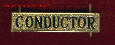 LETRERO CONDUCTOR DE TRANVIAS O AUTOBUSES (Militar - Insignias Militares Internacionales y Pins)