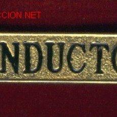Militaria: 5 LETREROS CONDUCTOR DE TRANVIAS O AUTOBUSES. Lote 198891730