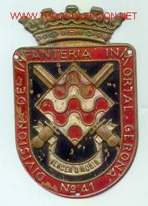 PLACA DE BRAZO. DIVISIÓN DE INFANTERÍA INMORTAL GERONA Nº 41. (Militar - Insignias Militares Españolas y Pins)